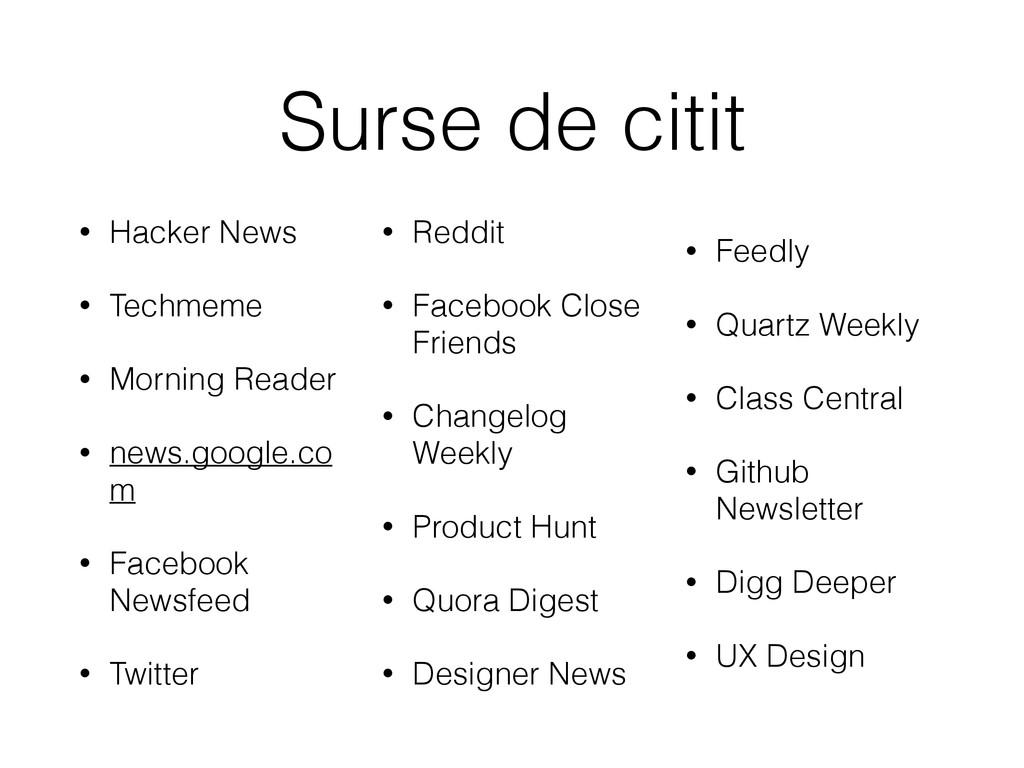 Surse de citit • Hacker News • Techmeme • Morni...