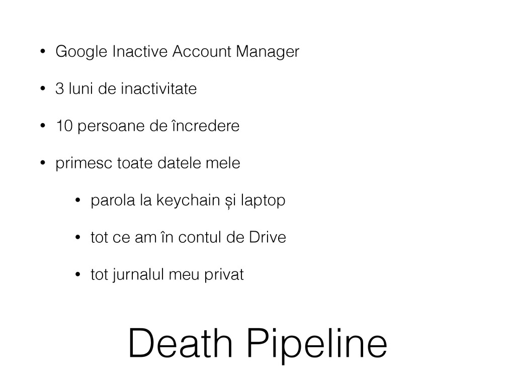Death Pipeline • Google Inactive Account Manage...