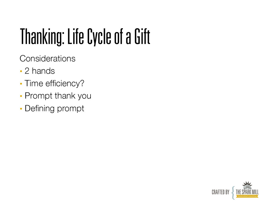 Thanking: Life Cycle of a Gift Considerations ...