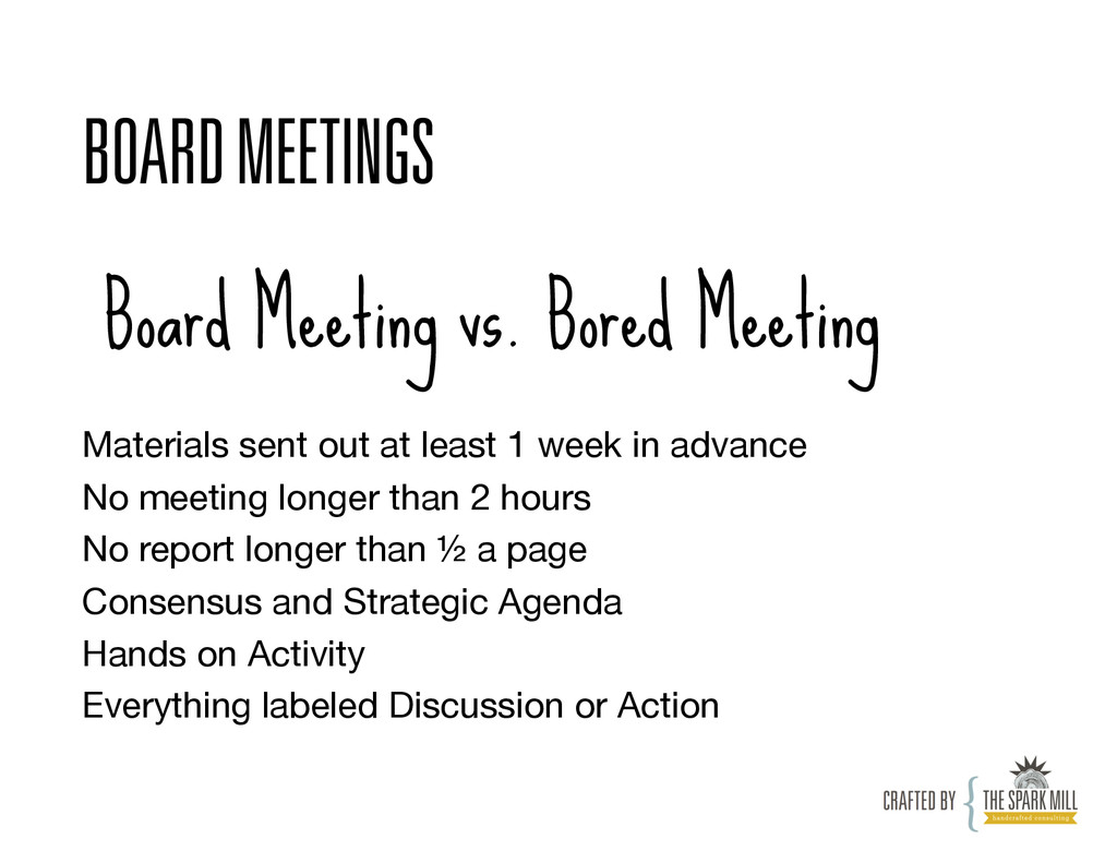 BOARD MEETINGS Board Meeting vs. Bored Meeting ...