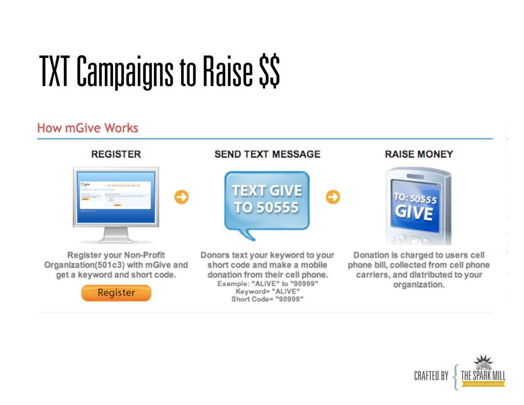 TXT Campaigns to Raise $$