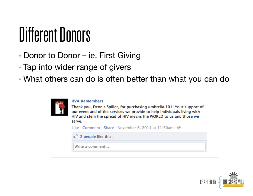 Different Donors • Donor to Donor – ie. First ...