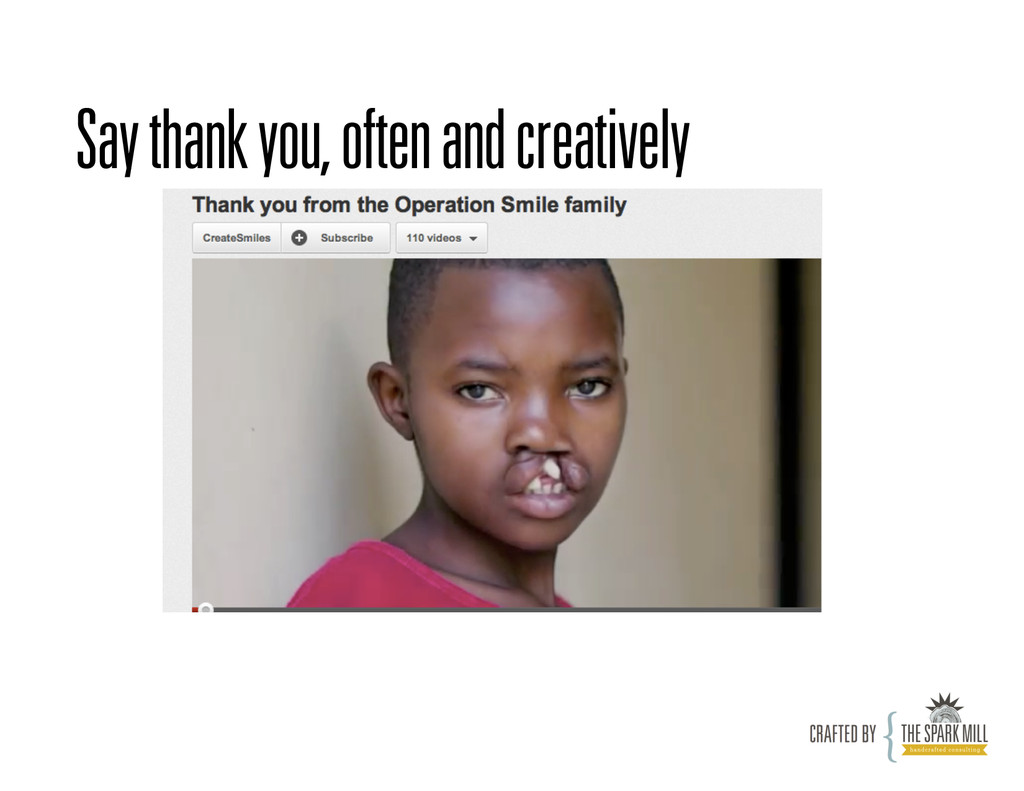 Say thank you, often and creatively