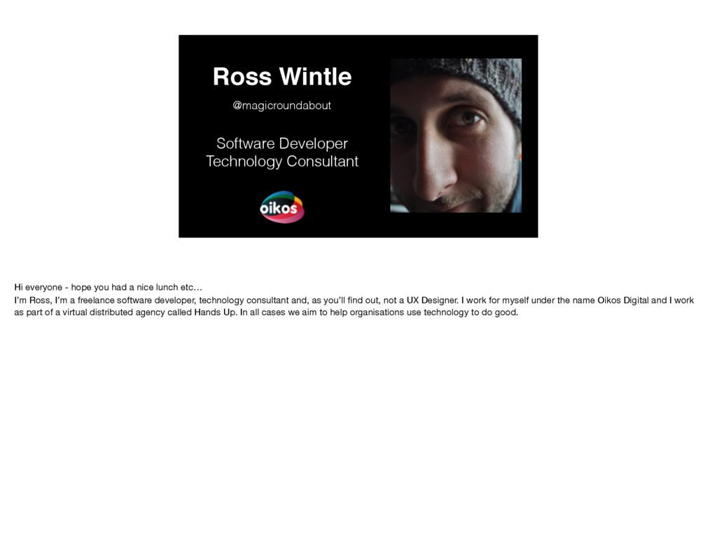Ross Wintle Software Developer Technology Consu...