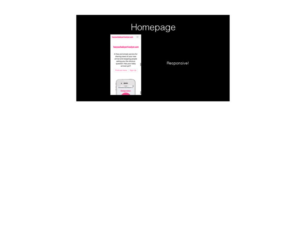Homepage Responsive!