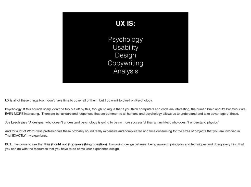 UX IS: Psychology Usability Design Copywriting...