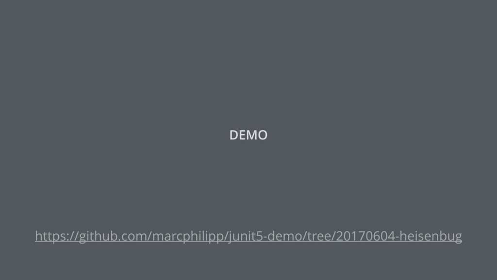 DEMO https://github.com/marcphilipp/junit5-demo...