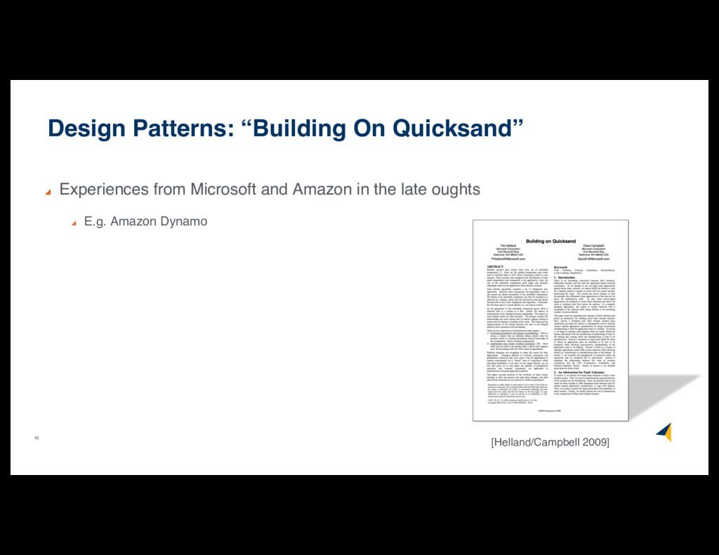 "43 Design Patterns: ""Building On Quicksand"" Exp..."