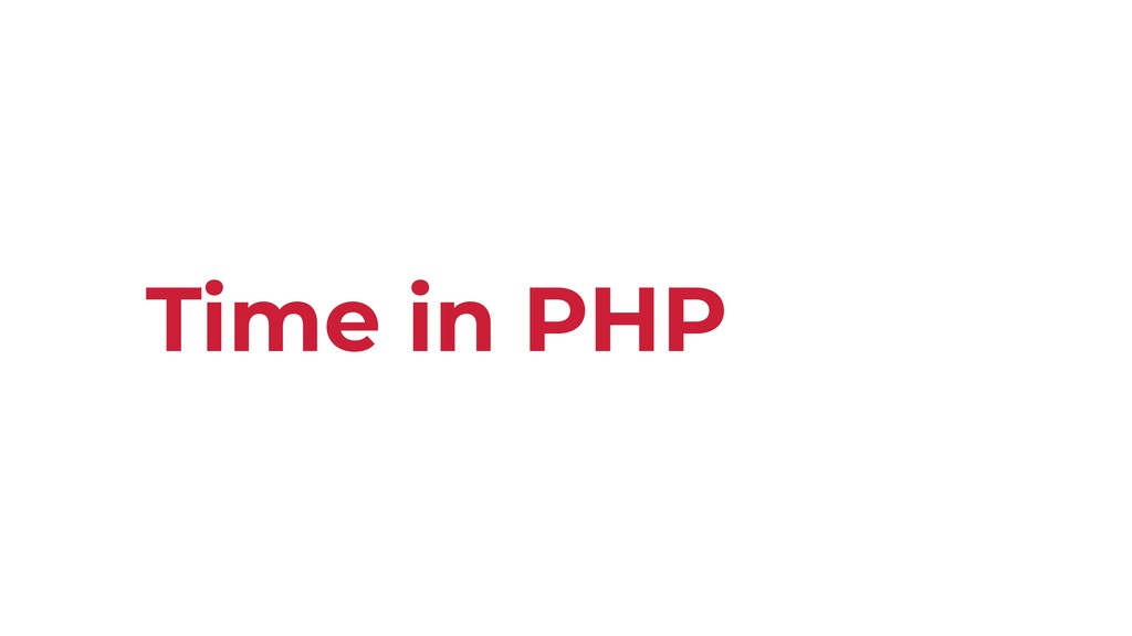 Time in PHP
