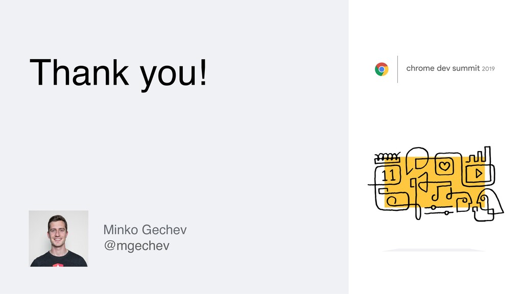 Thank you! Minko Gechev @mgechev