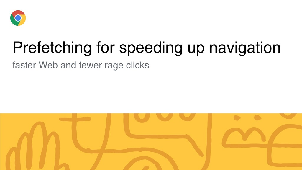 Prefetching for speeding up navigation faster W...
