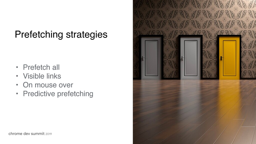 Prefetching strategies • Prefetch all • Visible...