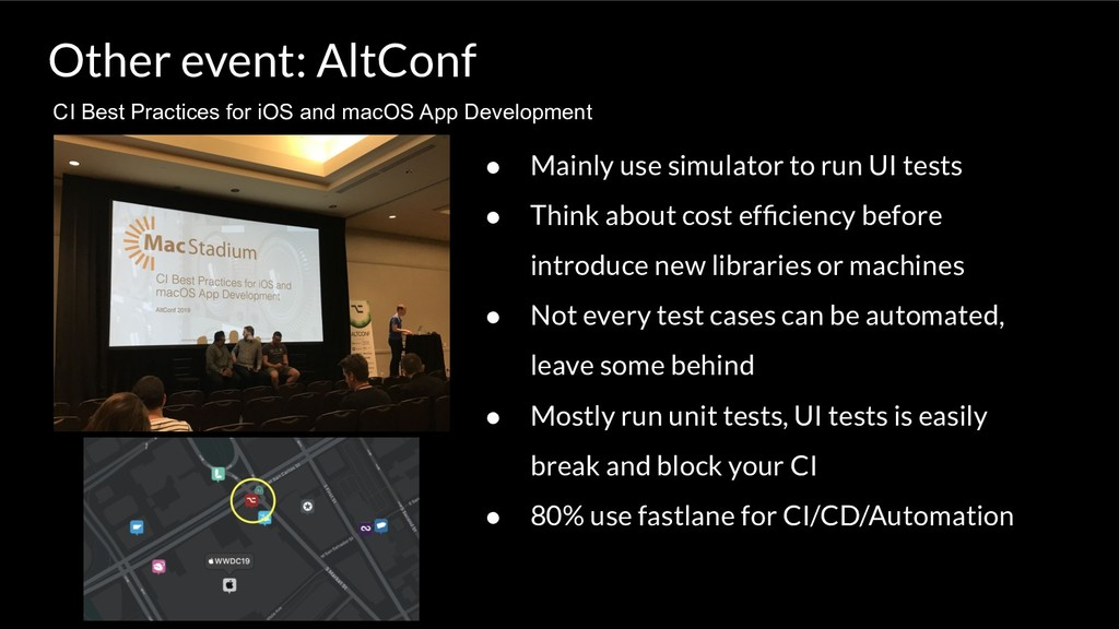 Other event: AltConf CI Best Practices for iOS ...