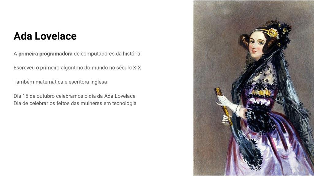 Ada Lovelace A primeira programadora de computa...