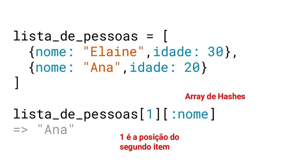 Array de Hashes 1 é a posição do segundo item l...