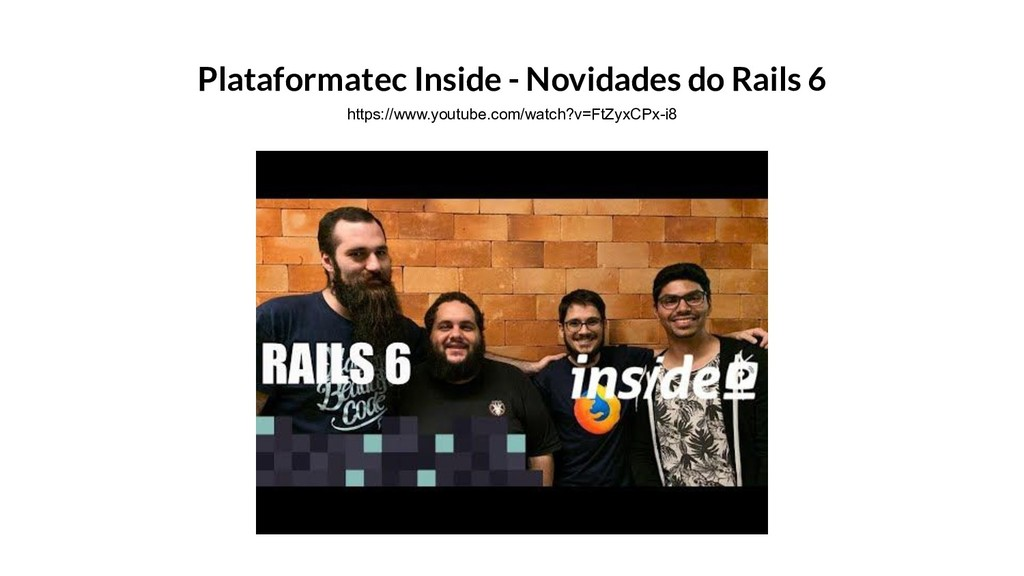 Plataformatec Inside - Novidades do Rails 6 htt...