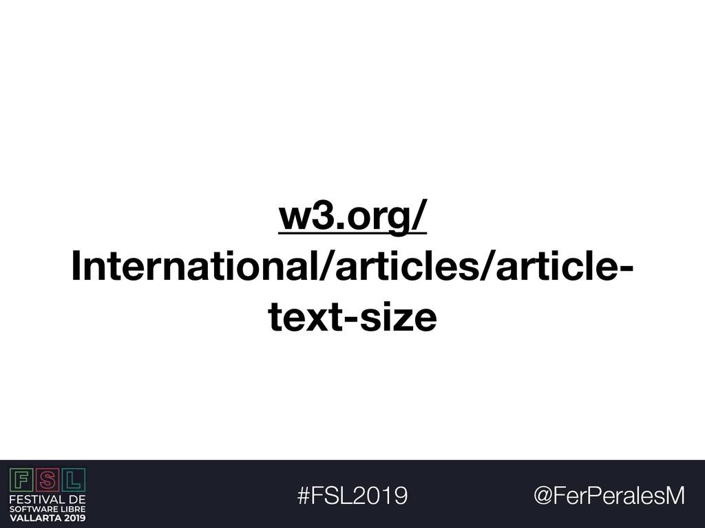@FerPeralesM #FSL2019 w3.org/ International/art...