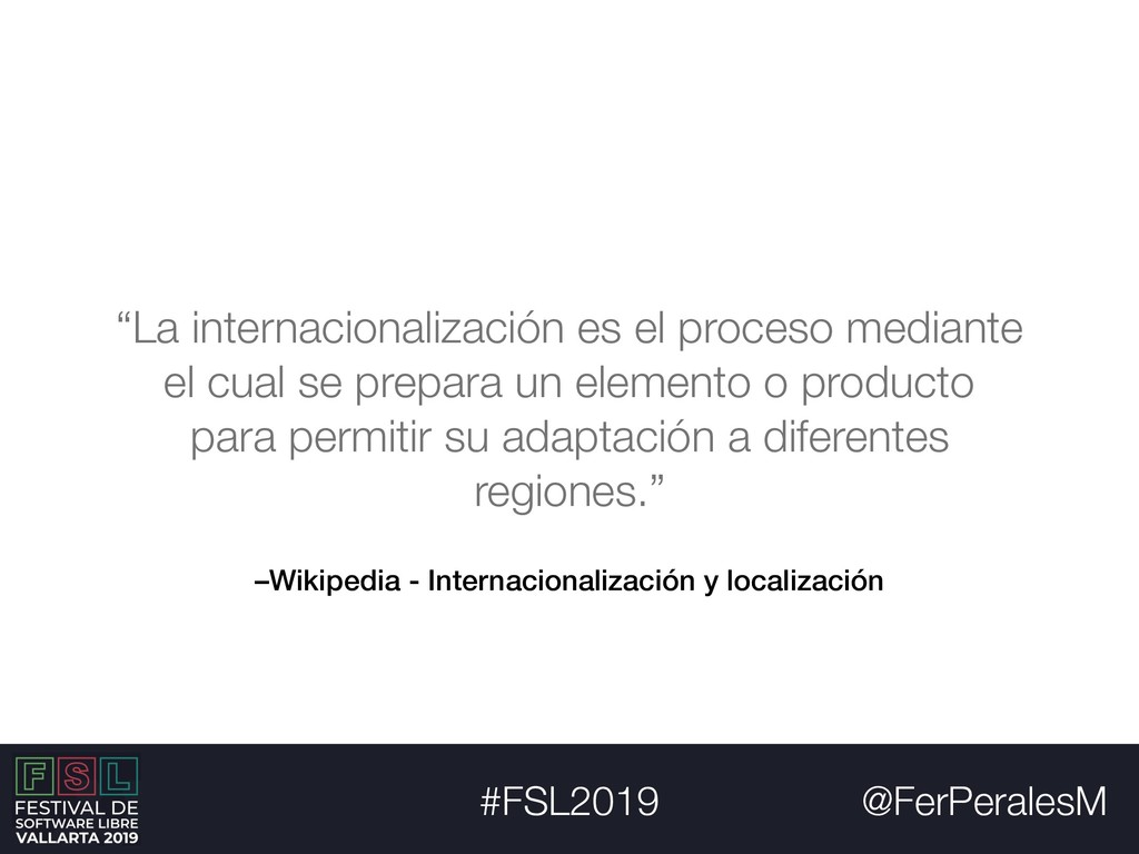 @FerPeralesM #FSL2019 –Wikipedia - Internaciona...
