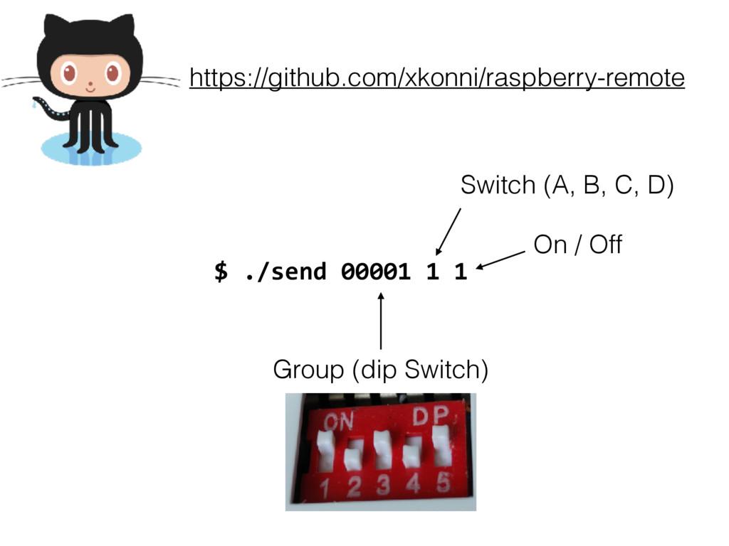 https://github.com/xkonni/raspberry-remote $ ./...