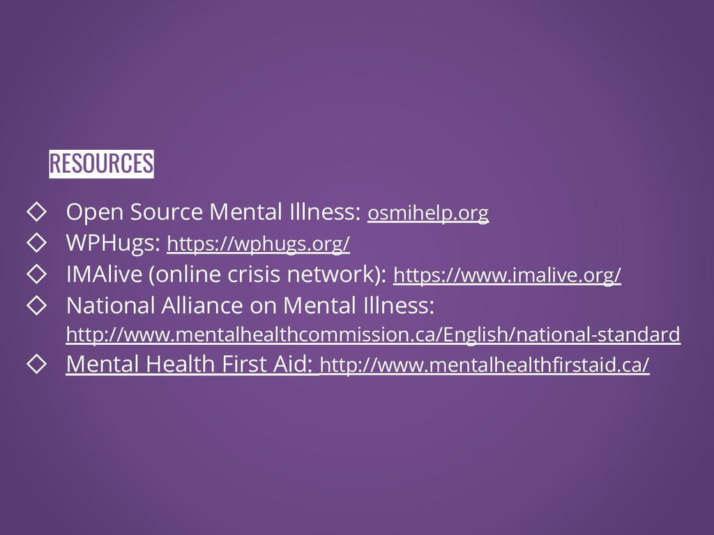 ◇ Open Source Mental Illness: osmihelp.org ◇ WP...