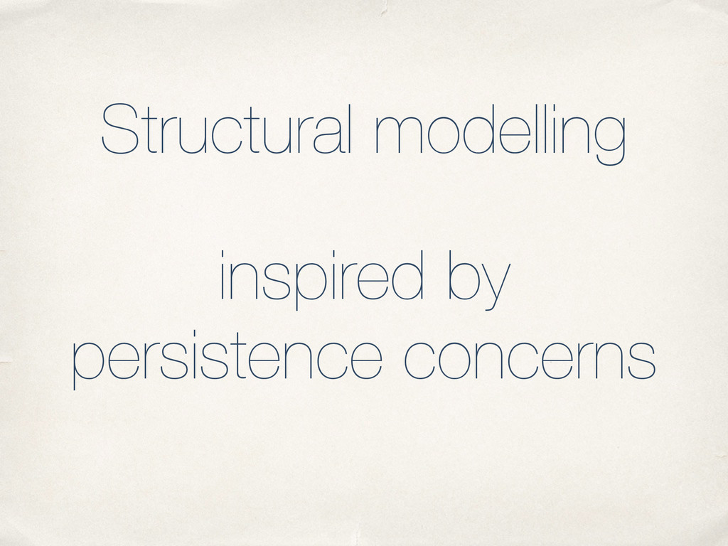 Structural modelling inspired by persistence co...