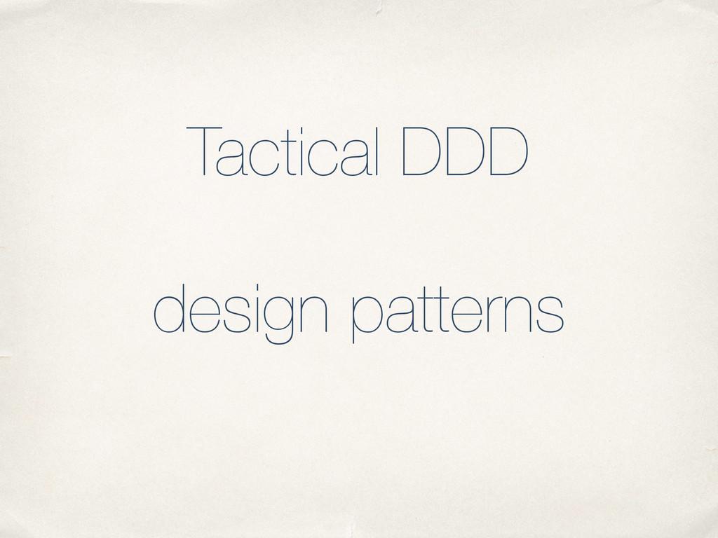 Tactical DDD ! design patterns