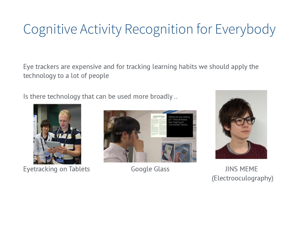 Cognitive Activity Recognition for Everybody Ey...