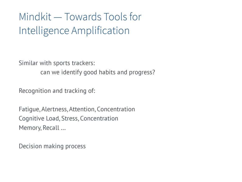 Mindkit — Towards Tools for Intelligence Amplif...