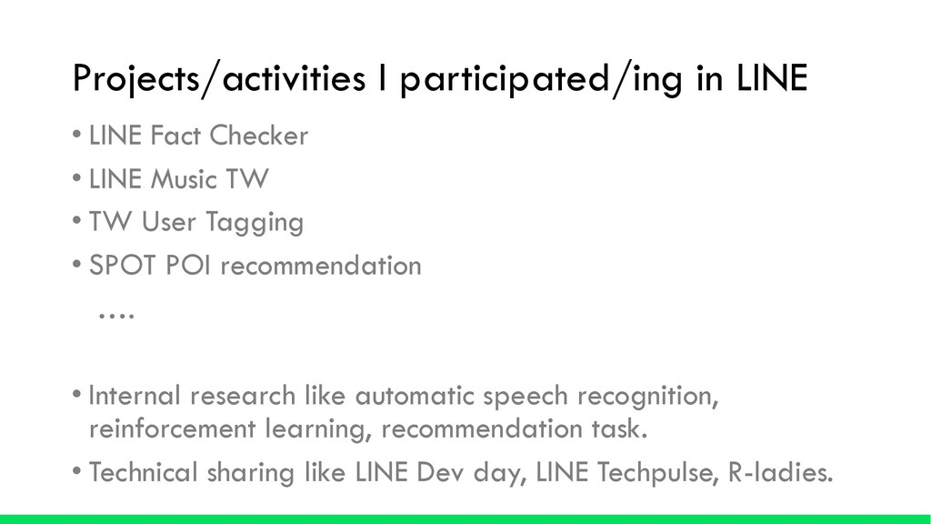 Projects/activities I participated/ing in LINE ...