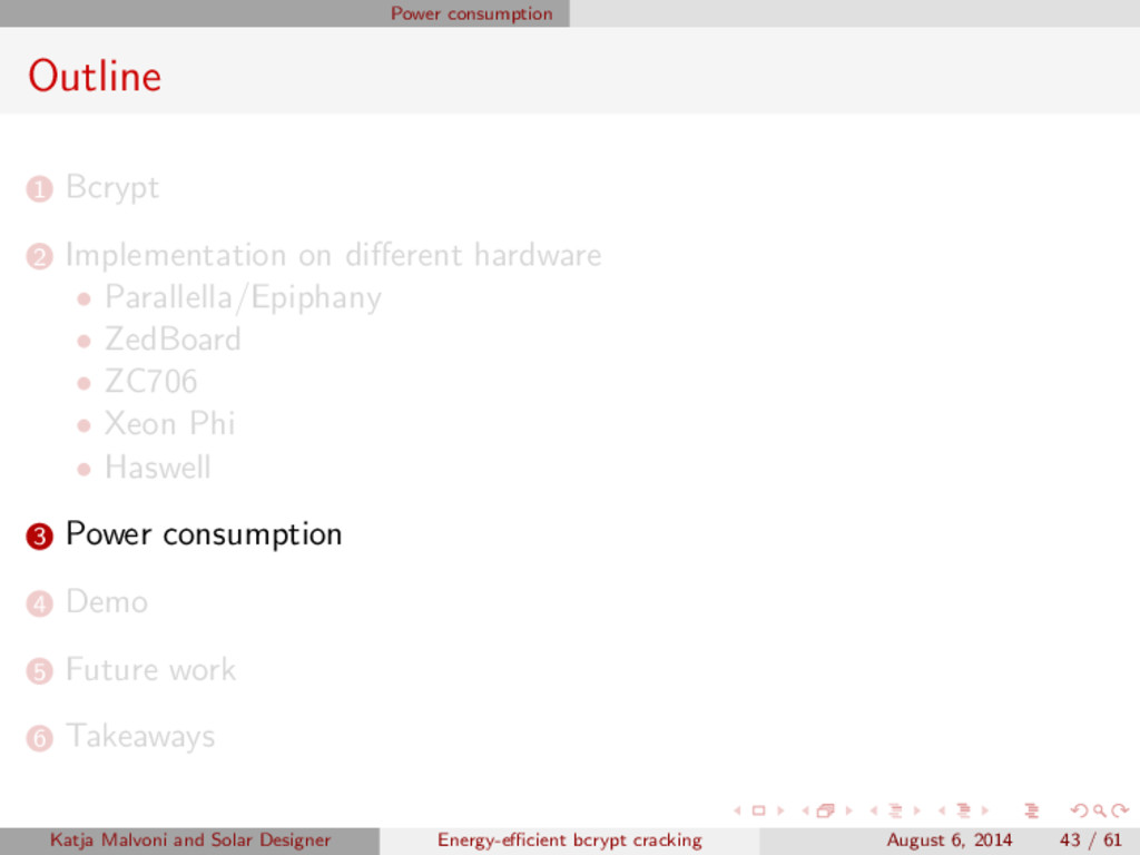 Power consumption Outline 1 Bcrypt 2 Implementa...