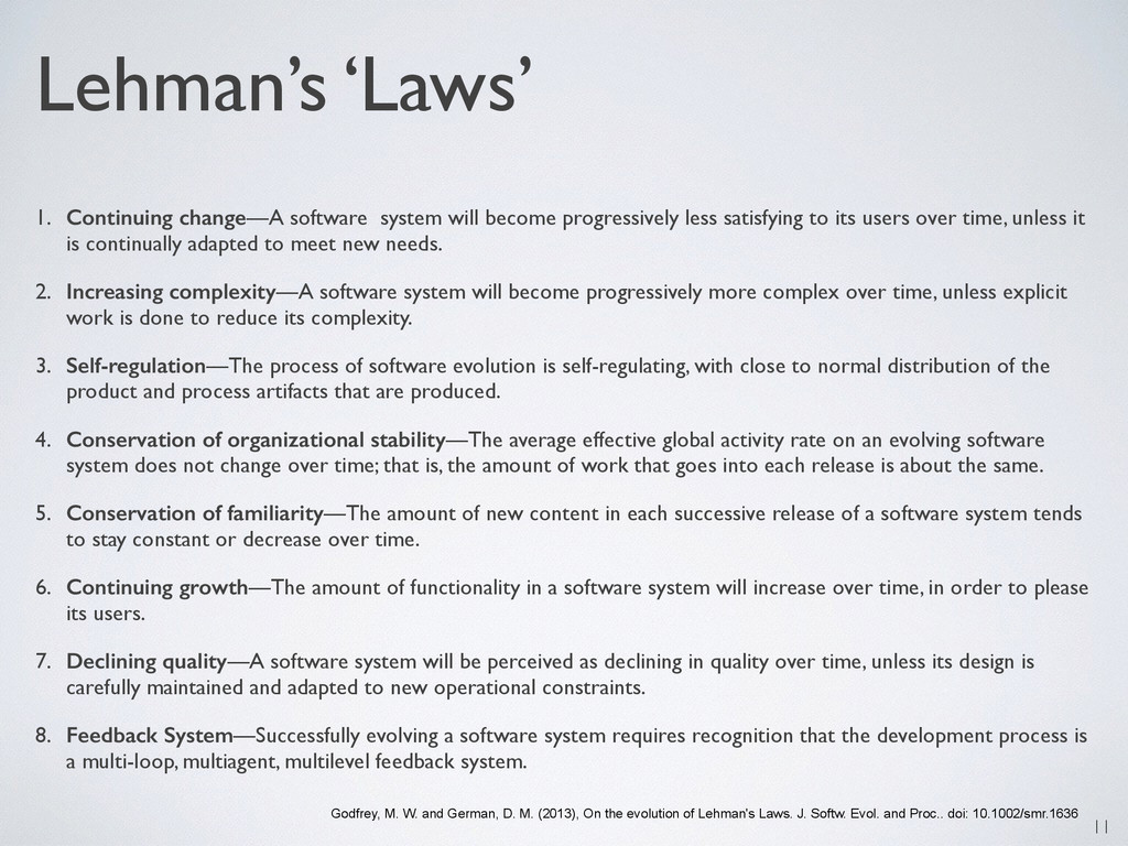 Lehman's 'Laws' 1. Continuing change—A software...