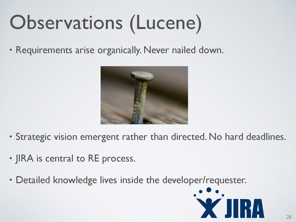 Observations (Lucene) • Requirements arise orga...