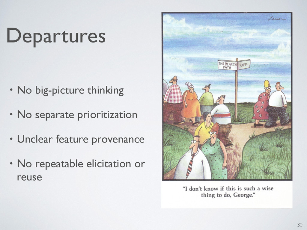 Departures • No big-picture thinking • No separ...
