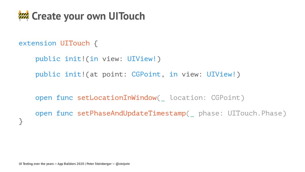 ! Create your own UITouch extension UITouch { p...