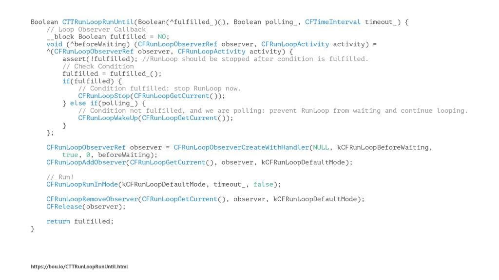 Boolean CTTRunLoopRunUntil(Boolean(^fulfilled_)...