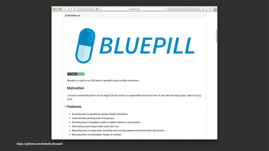https://github.com/linkedin/bluepill