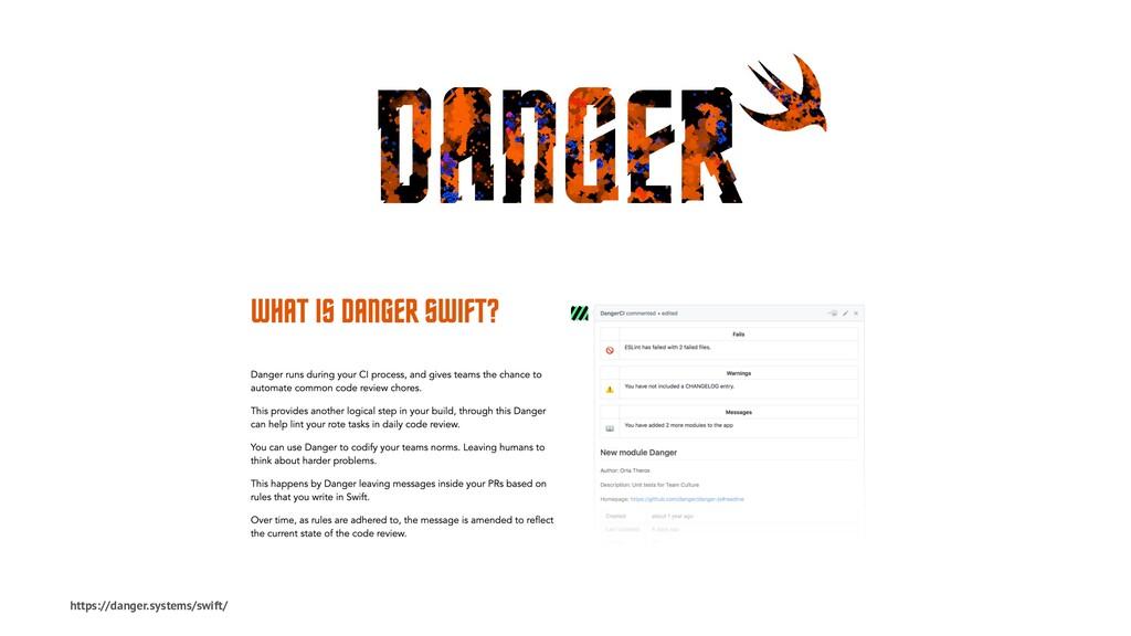 https://danger.systems/swift/