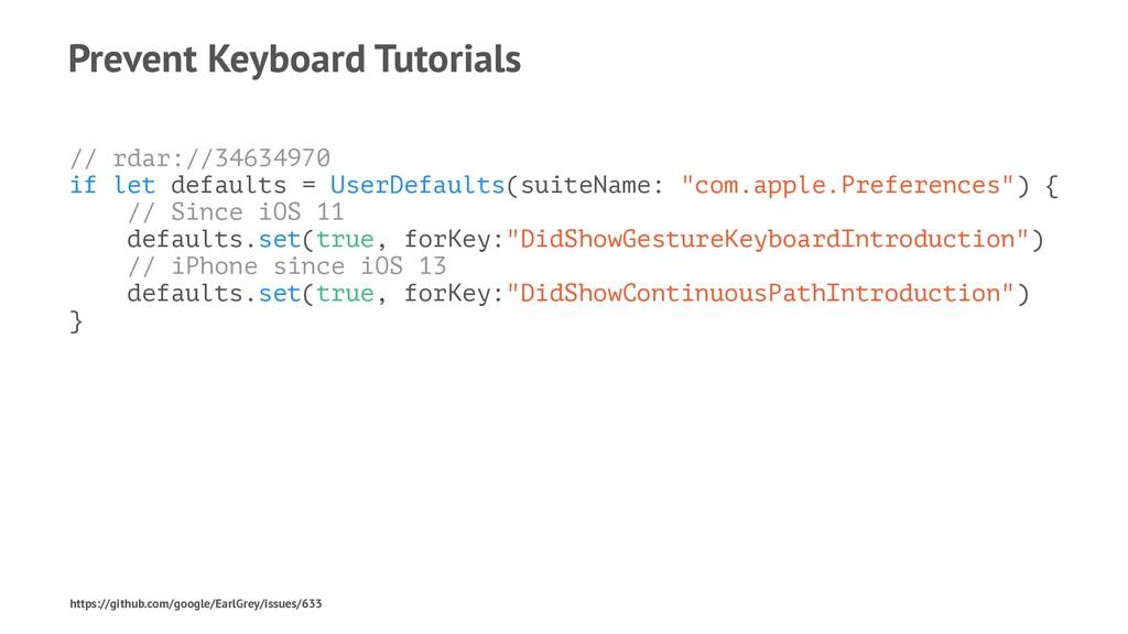 Prevent Keyboard Tutorials // rdar://34634970 i...