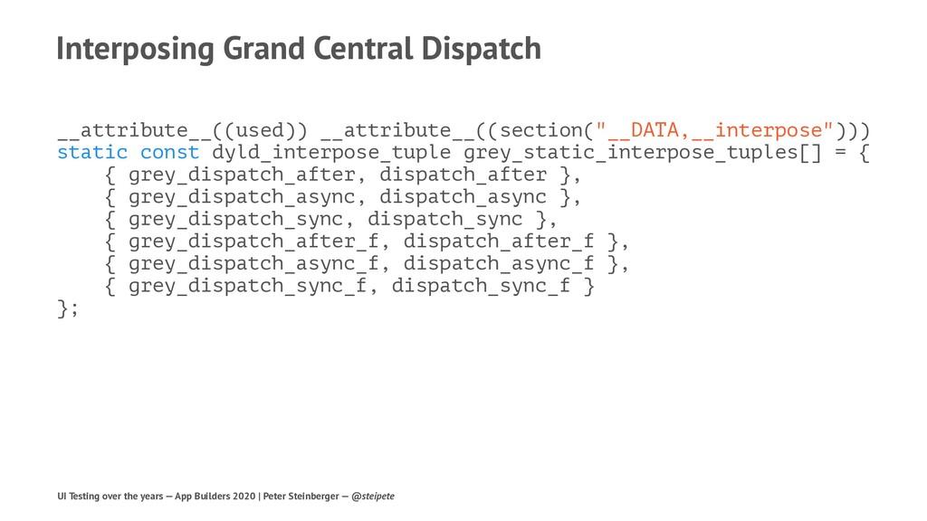 Interposing Grand Central Dispatch __attribute_...