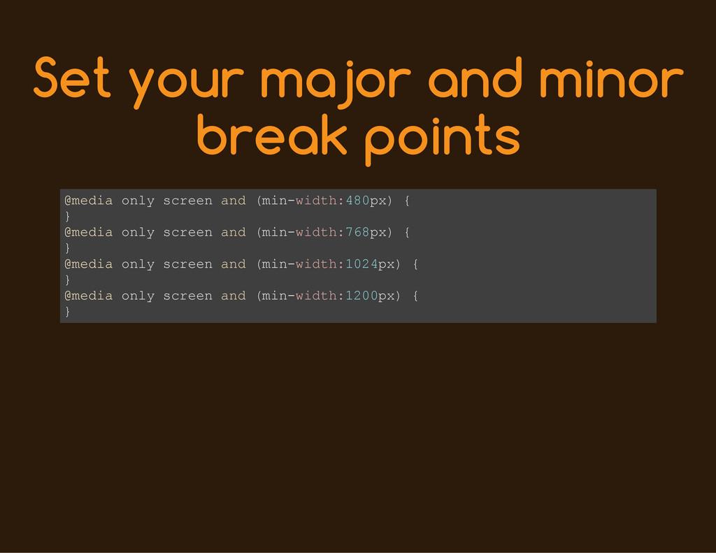 Set your major and minor break points @ m e d i...