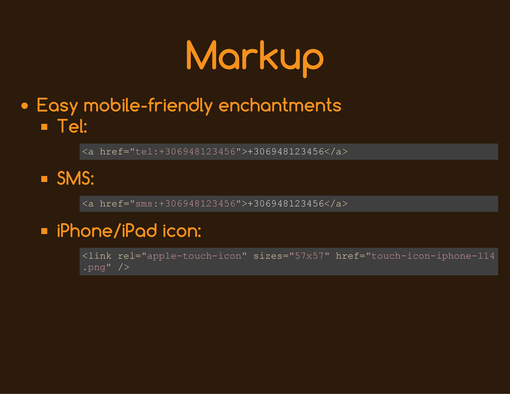 Markup Easy mobile-friendly enchantments Tel: S...