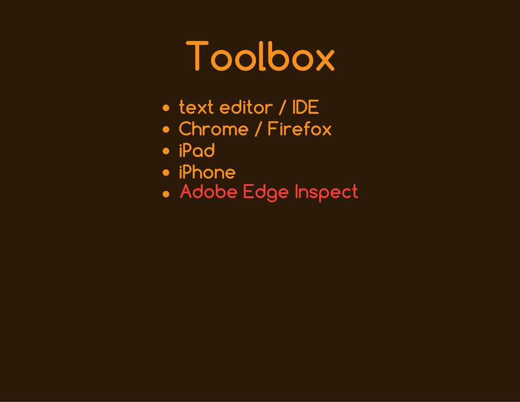 Toolbox text editor / IDE Chrome / Firefox iPad...