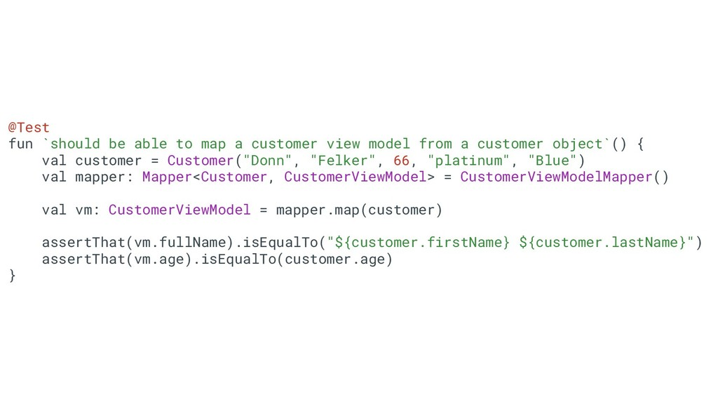 37 @Test fun `should be able to map a customer ...