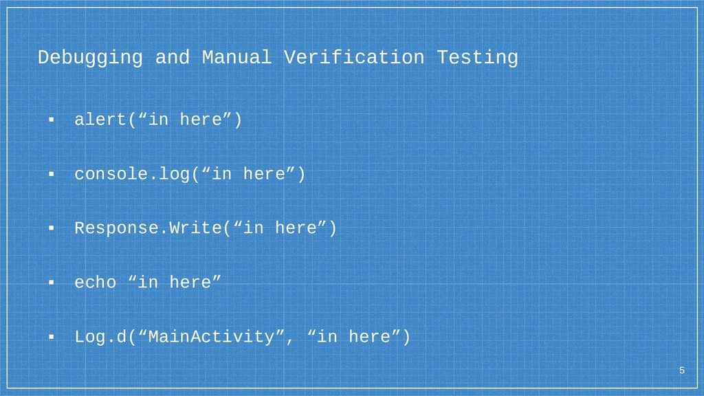 Debugging and Manual Verification Testing ▪ ale...