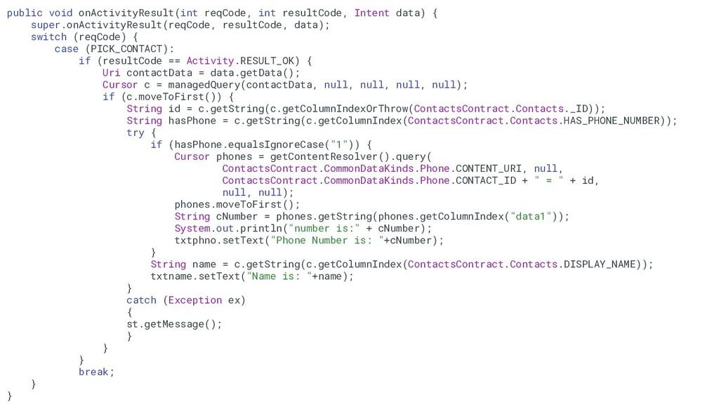 68 public void onActivityResult(int reqCode, in...