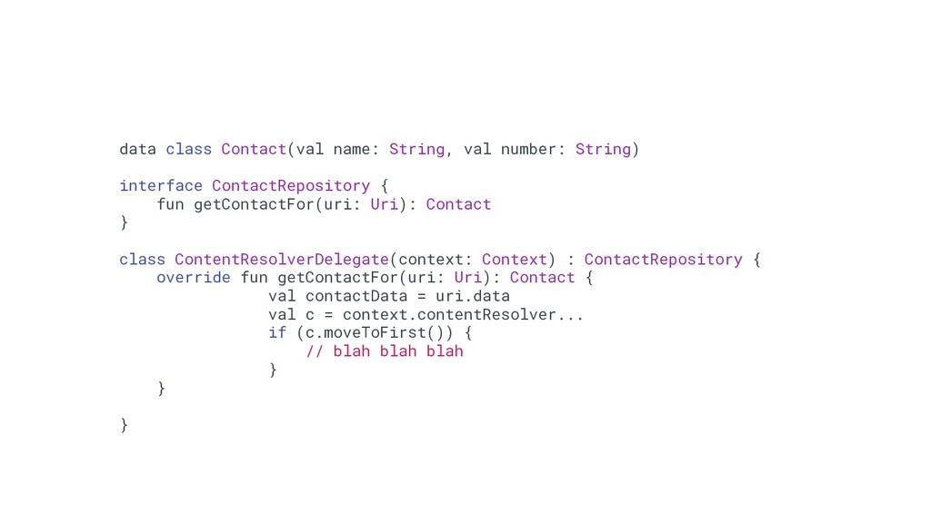 69 data class Contact(val name: String, val num...