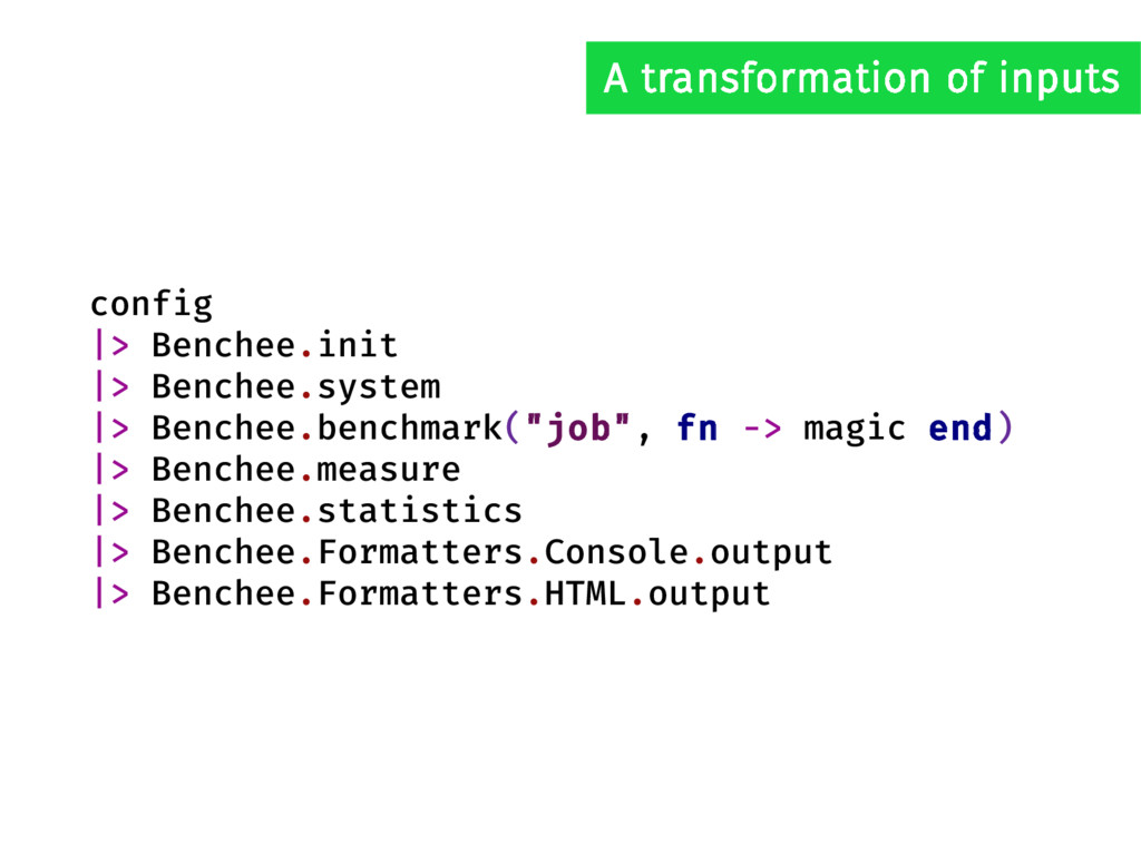 config |> Benchee.init |> Benchee.system |> Ben...