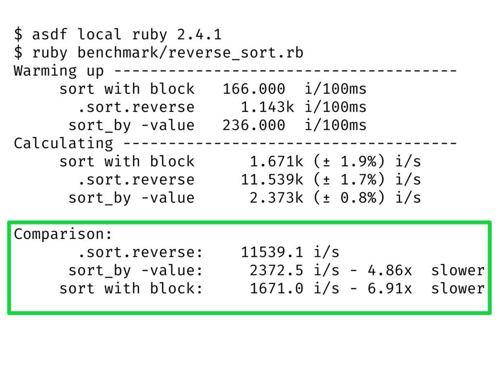$ asdf local ruby 2.4.1 $ ruby benchmark/revers...