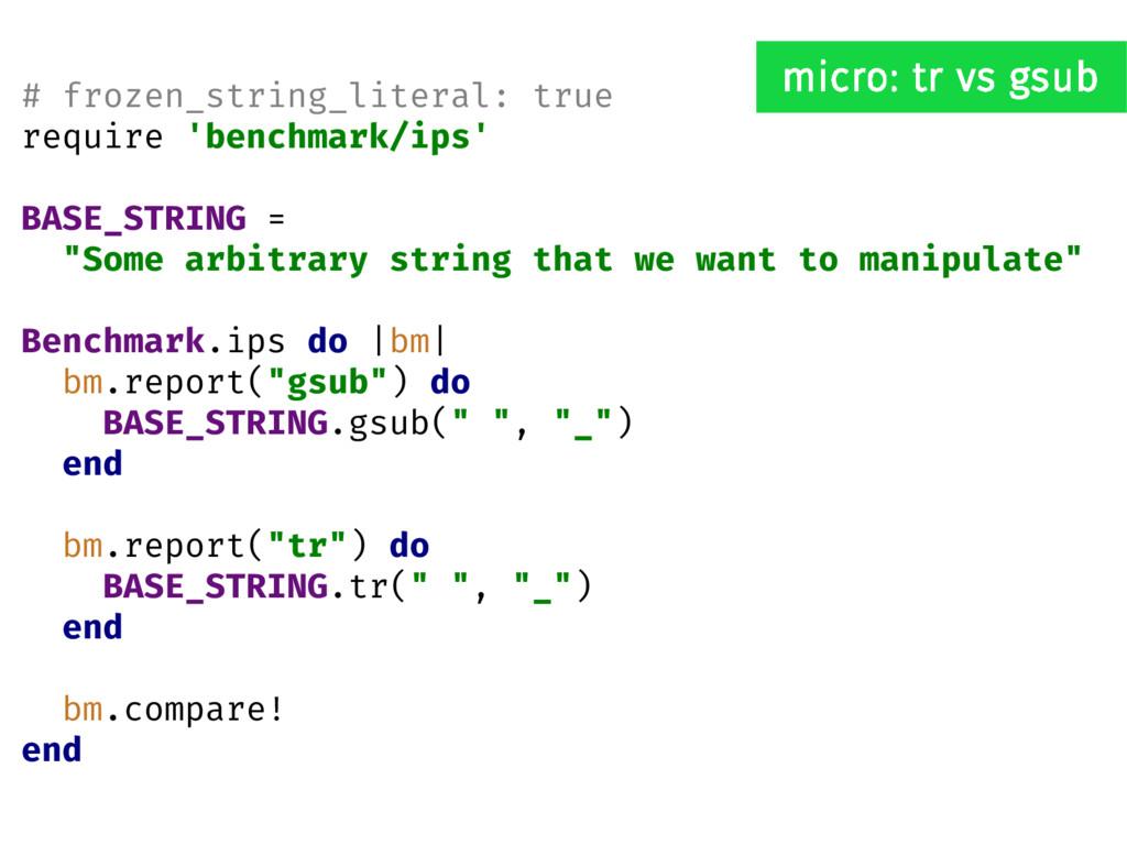 # frozen_string_literal: true require 'benchmar...