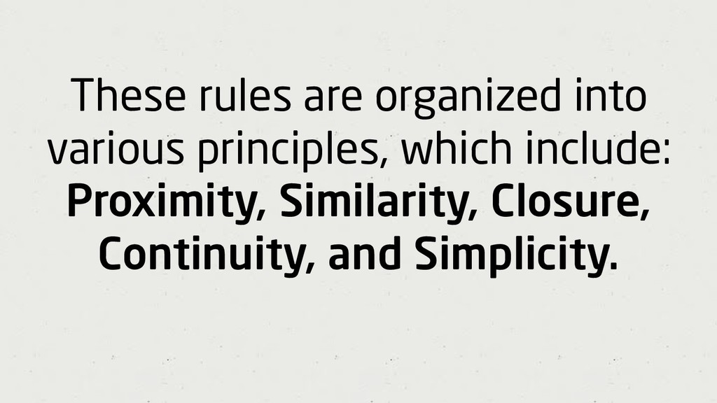 These rules are organized into various principl...